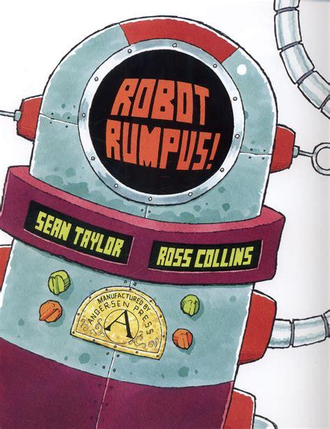 robot rumpus 1849396604 robot rumpus by taylor sean 9781849396608 brownsbfs