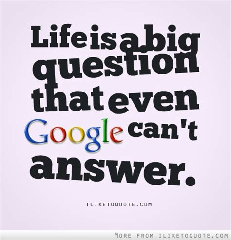google images quotes about life quotes tagged under google