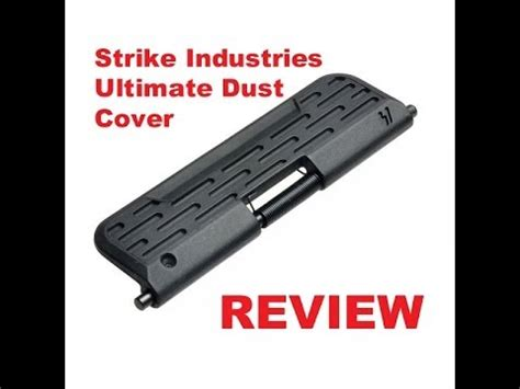 review strike industries ultimate dust cover ar15