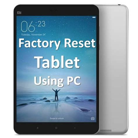 reset android device from pc factory reset tablet using pc step by step instruction