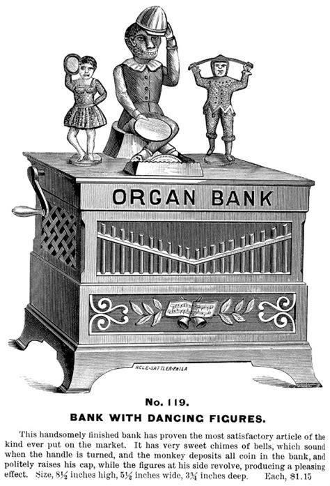 organ bank mechanical bank collectors of america bank advertising