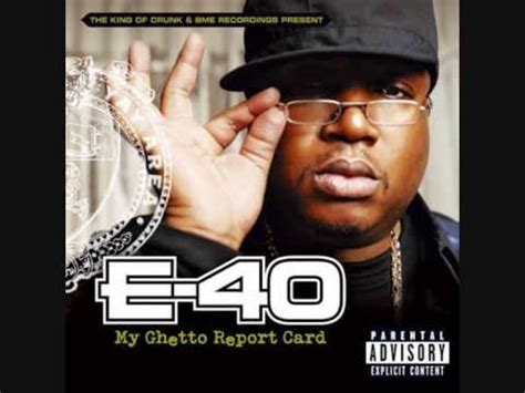 e 40 you and that