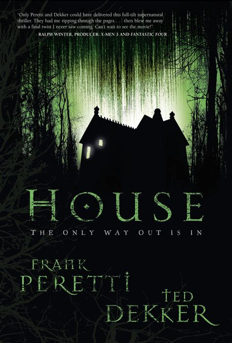 the house books frank peretti and ted dekker house review horror novel