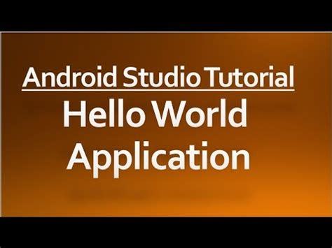 yii tutorial hello world android studio tutorial 01 hello world application
