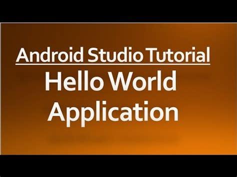 android studio tutorial hello world app journaldev 초보를 위한 안드로이드 스튜디오 1 안드로이드 스튜디오 입문 gradle doovi