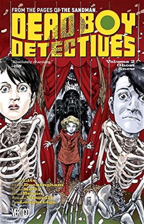 Dead Boy Detectives Volume 1 Schoolboy Terrors Tp dead boy detectives ghost snow collected dc comics