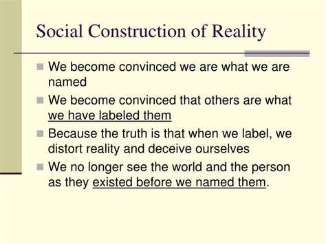 Reality Of Social Construction ppt labeling theory powerpoint presentation id 845217