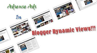 adsense views to money how to add adsense ads in blogger dynamic views