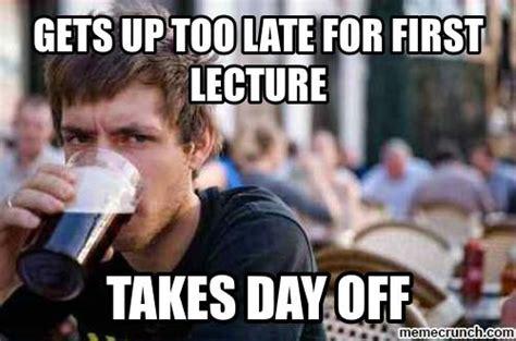 Uni Memes - lazy uni student