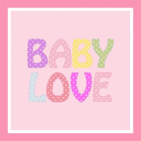 baby love images baby love colorful text free stock photo public domain