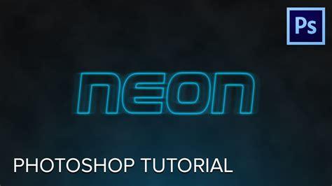 tutorial photoshop neon neon layer style photoshop tutorial youtube