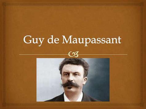 guy de maupassant life biography guy de maupassant