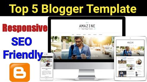 blogger seo top 5 best free blogger template 2018 responsive seo