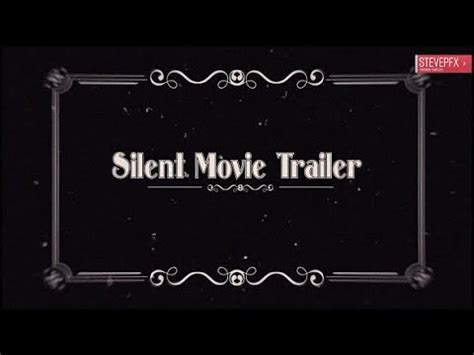 movie trailer templates for after effects silent movie trailer after effects project files ae