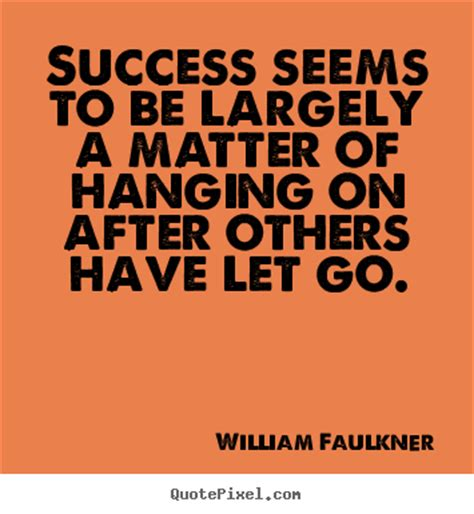 Photo Quotes Make Custom Photo Quote About Success Success Seems To