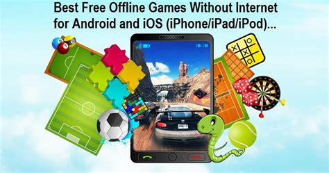 best free offline android top 5 best free offline to play without wifi data on android iphone