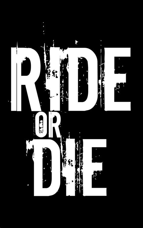 Kaos Fast And Furious Ride Or Die Design ride or die bonnie and clyde quotes alpha chi the end and inspiration