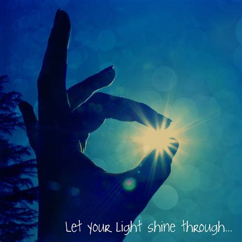 Let The Light Shine Through by Let Your Light Shine Through Words