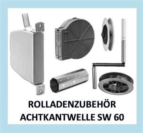 Rolläden Ersatzteile by Auswahl An Rolladenzub 246 R F 252 R Die Achtkantwelle Sw 60