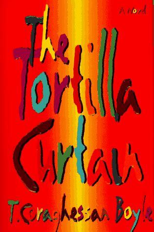tortilla curtain ending february 2011 geosi reads