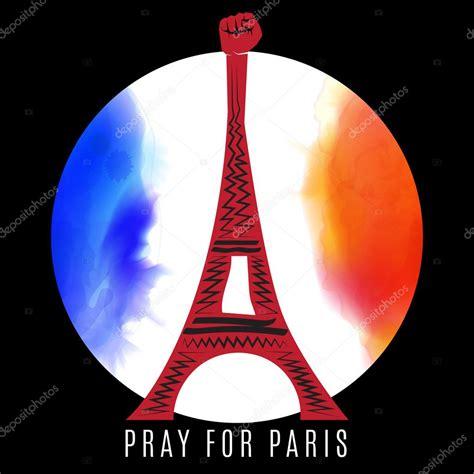 imagenes luto por francia orar por par 237 s francia torre eiffel sobre fondo color