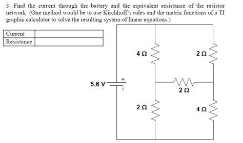 function resistor network find the current through the battery and the equiv chegg