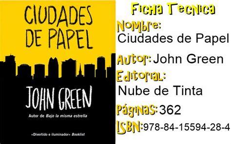 ciudades de papel 8415594674 la biblioteca interminable ciudades de papel john green