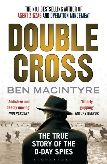 the true story day cross the true story of the d day spies ben