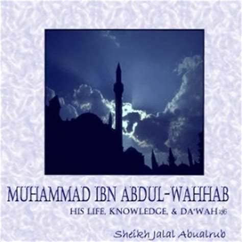 biography of muhammad ibn abdul wahhab heroes of islaam ashabulhadeeth com