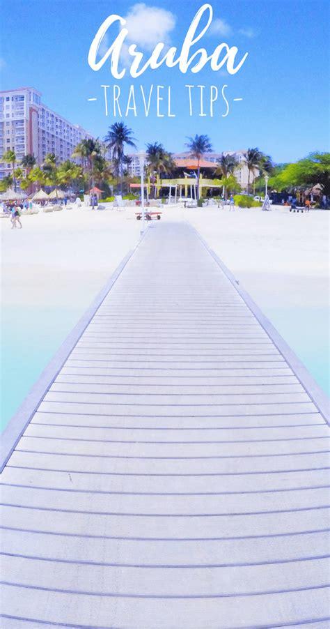 travel tips    beach destinations  aruba