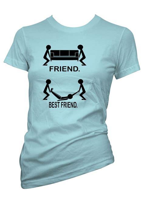 Friends T Shirts Womens Sayings Slogans Tshirts Tops Friend Best