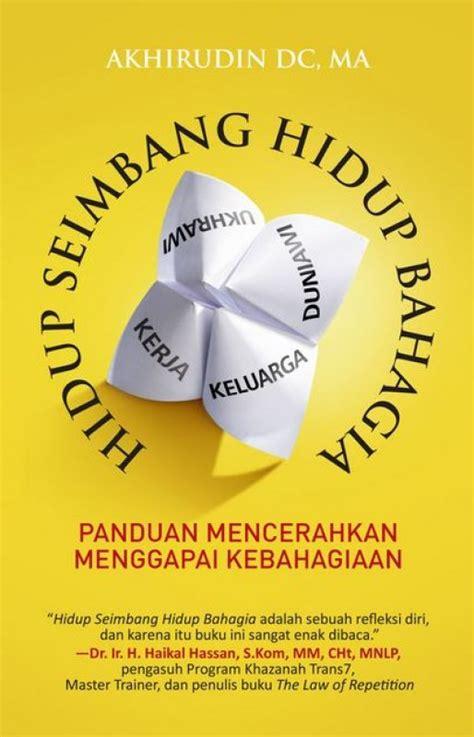 Filsafat Hidup Bahagia bukukita hidup seimbang hidup bahagia