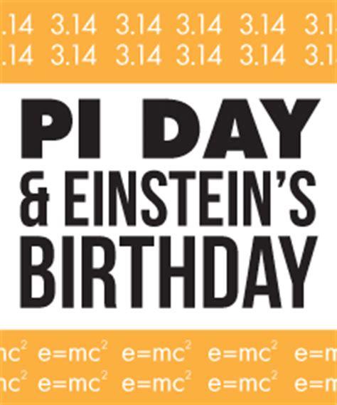 einstein born pi day upcoming events mcwane science center