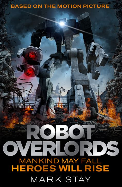 film location robot overlords robot overlords the novel gollancz blog
