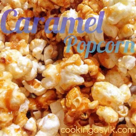 membuat caramel popcorn sendiri cooking asyik
