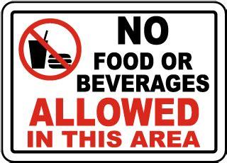 hot beverages 3 letters no food or drink signs no food signs no food allowed signs