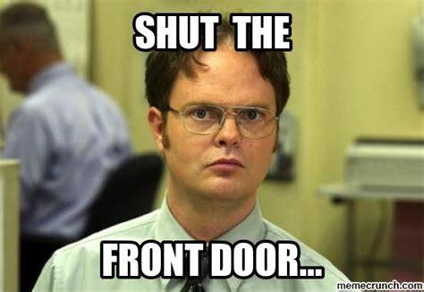 the front door shut the front door