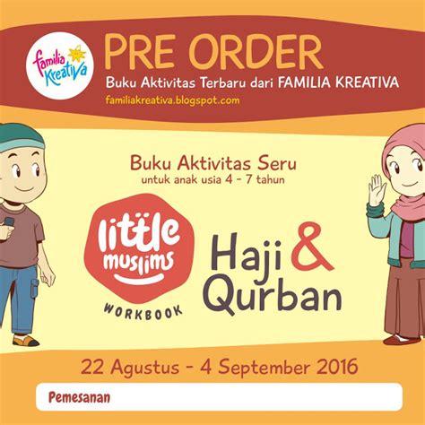 Buku Muslims Seri Haji Qurban pre order buku muslims haji qurban