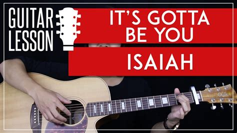 guitar tutorial cover it s gotta be you guitar tutorial isaiah guitar lesson