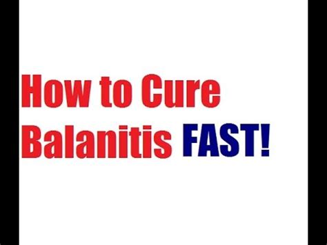 how to cure balanitis fast