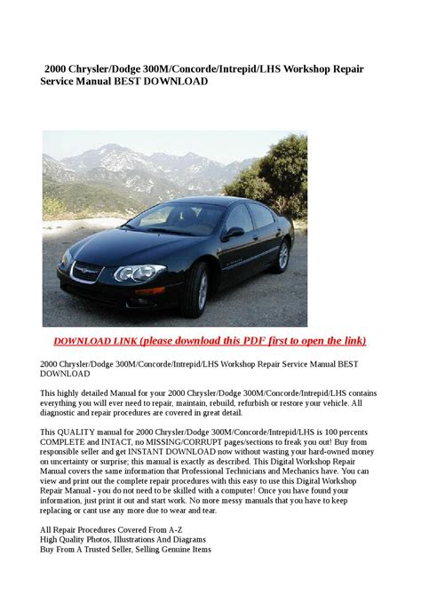 service manual 2000 chrysler lhs free manual download service manual 2000 chrysler lhs free 2000 chrysler dodge 300m concorde intrepid lhs workshop repair service manual best download by