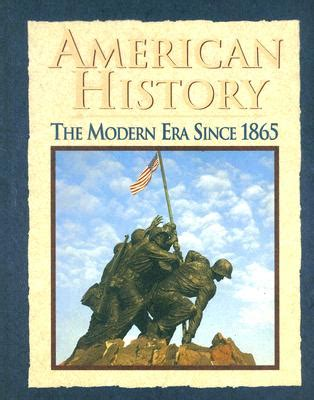 the era books american history the modern era since 1865 book by donald