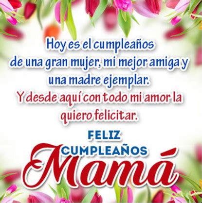 imagenes con mensajes de cumpleaños para una madre cinco hermosas pensamientos de feliz cumplea 241 os para mam 225