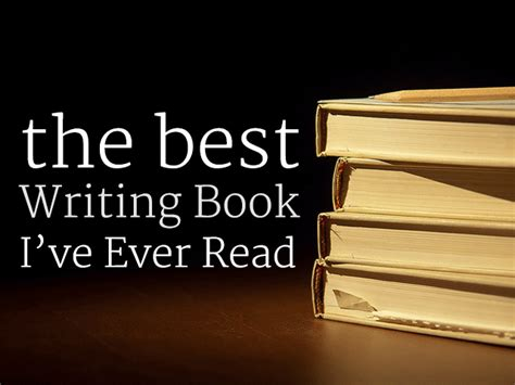 writing to be published and read books the best writing book i ve read