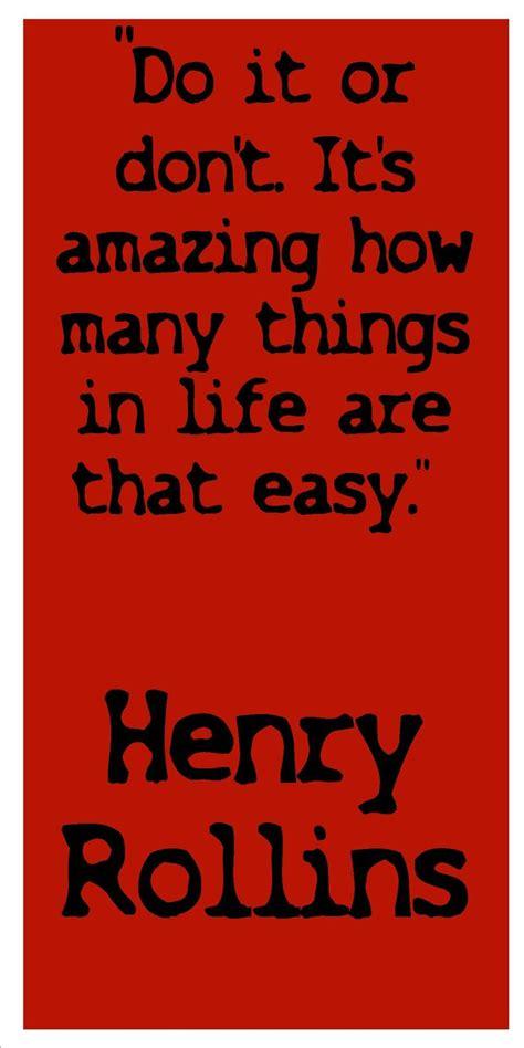 henry rollins quotes henry rollins quotes on quotesgram