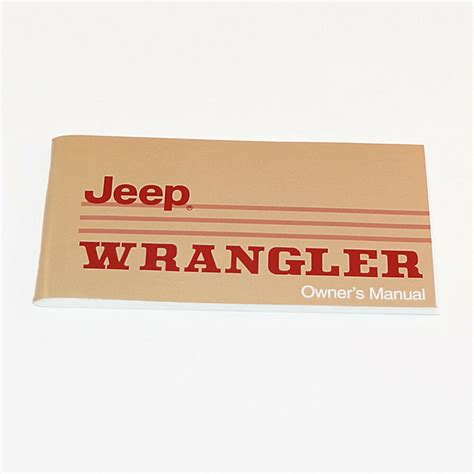 Jeep Owners Manual 1988 Or 1989 Jeep Wrangler Yj Ebay