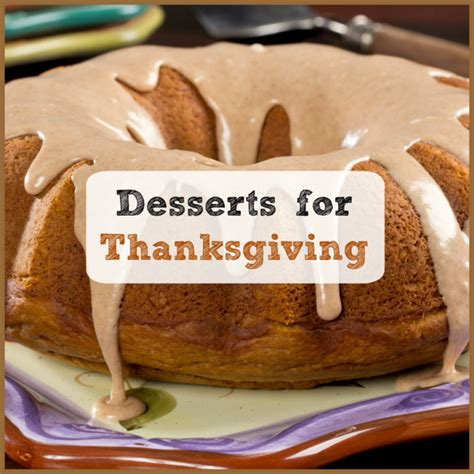desserts for thanksgiving 6 holiday cake recipes mrfood com