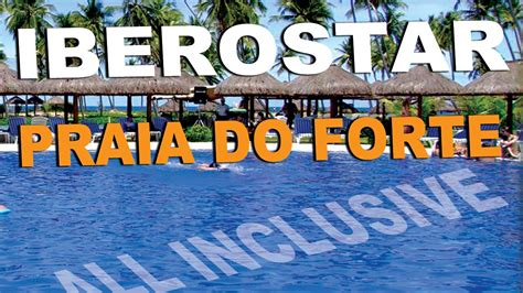 resort iberostar praia  forte bahia hotel resorts