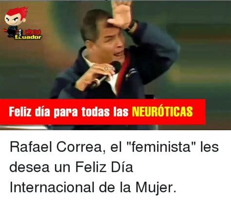 Dia De La Mujer Meme - 25 best memes about ecuador ecuador memes