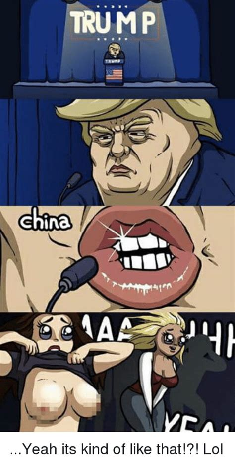 Chinese Cartoons Meme - trump china yeah its kind of like that lol meme on sizzle